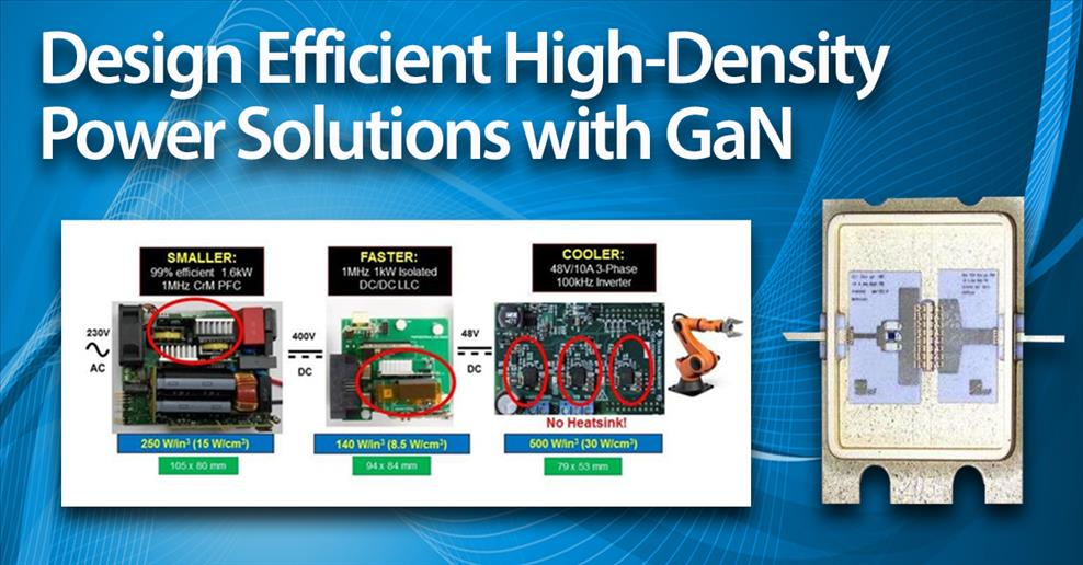 Design Efficient High-Density Power Solutions with GaN