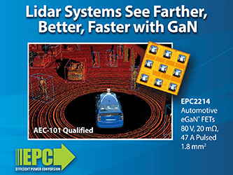 Automotive Qualified eGaN FET, 80 V EPC2214 Helps Lidar Systems 'See