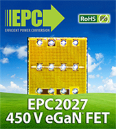 Efficient Power Conversion (EPC) Introduces Enhancement Mode 450 V Gallium Nitride Power Transistors for High Frequency Applications