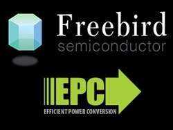 Freebird Semiconductor Partners with EPC for Development of Radiation Hardened Gallium Nitride Power Conversion Systems for Satellite and Harsh Environment Applications