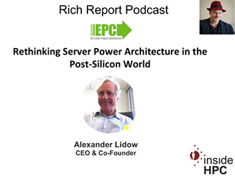 Slidecast: Rethinking Server Power Architecture in the Post-Silicon World