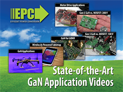 EPC Releases Video Series on How GaN is Changing the Way We Live