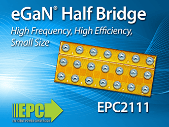 Efficient Power Conversion (EPC) Introduces High Frequency Monolithic ...