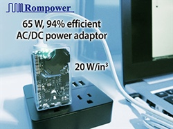 Rompower Announces The AC/DC Laptop Power Adaptor Technology Capable of 94% Efficiency, 20 W/in3 Power Density in an Incredibly Small Package