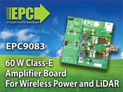 Efficient Power Conversion (EPC) Introduces 60 W Class-E Amplifier Development Board with Latest Generation 200 V eGaN FET Enabling High Efficiency Up to 15 MHz