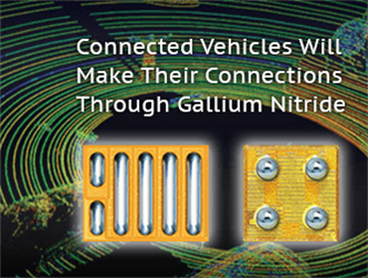 Connected Vehicles Will Make Their Connections Through Gallium Nitride