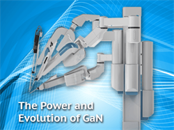 The Power and Evolution of GaN, Part 4: Bringing Precision Control to Surgical Robots with eGaN FETs and IC
