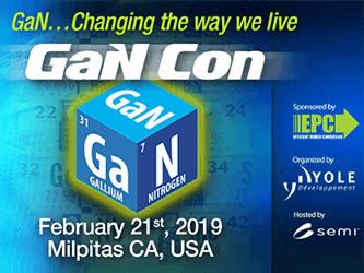 Efficient Power Conversion (EPC) to Sponsor Inaugural 'GaN Con' with Yole Développement (Yole) and SEMI Covering the Entire Power GaN Industry from Manufacturers to End Users