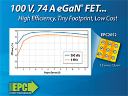EPC Introduces 100 V eGaN Power Transistor for 48 V DC-DC, Motor Drives, and Lidar Applications