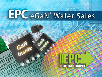 EPC to Provide eGaN Power Devices in Wafer Form
