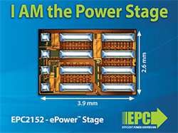 Efficient Power Conversion (EPC) Redefines Power Conversion with the Release of ePower Stage IC Family of Products