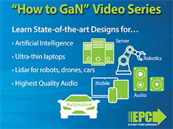 Learn How to Design Artificial Intelligence, Robots, Drones, Autonomous Cars, and High-Quality Audio Systems at the State-of-the-Art Using GaN Technology