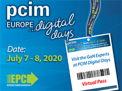 EPC to Showcase High Power Density eGaN FETs and ePower Stage IC in Customer Applications at PCIM Europe 2020 Digital Days