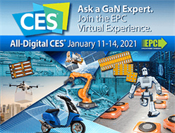 Efficient Power Conversion (EPC) to Showcase GaN Technology-Enabled Consumer Applications at All-Digital Consumer Electronics Show (CES)