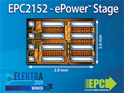 Efficient Power Conversion (EPC) Receives Elektra Award 2020 for Semiconductor Product of the Year (Analogue) for ePower Stage IC