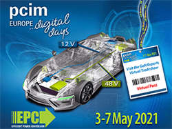 EPC to Showcase High Power Density eGaN FETs and ICs in Volume Customer Applications at PCIM Europe 2021 Digital Days