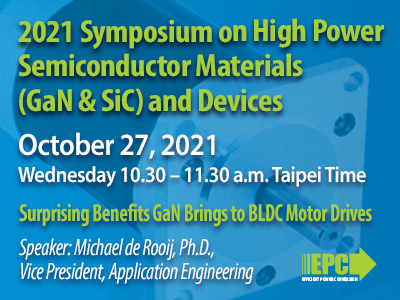 2021 Symposium on High Power Semiconductor Materials (GaN & SiC) and Devices
