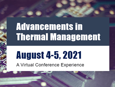 Advancements in Thermal Management Conference