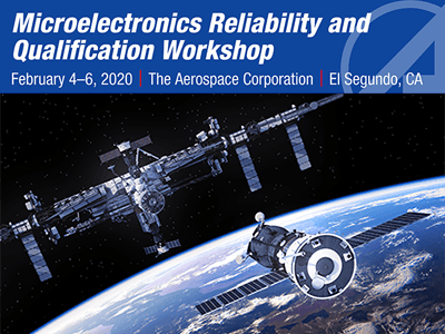 Microelectronics Reliability and Qualification Workshop (MRQW)