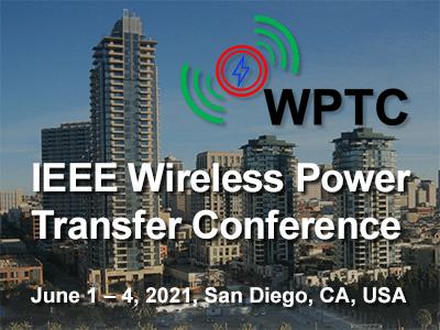 2021 IEEE MTT-S Wireless Power Transfer Conference