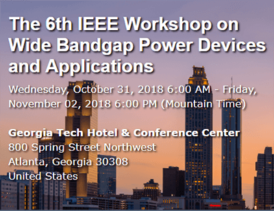 IEEE Workshop on Wide Bandgap Power Devices and Applications (WiPDA 2018)