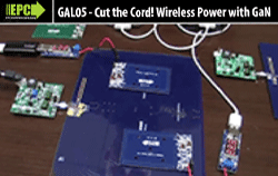 Cut the Cord! Wireless Power with GaN