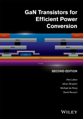 GaN Transistors for Efficient Power Conversion - Second Edition