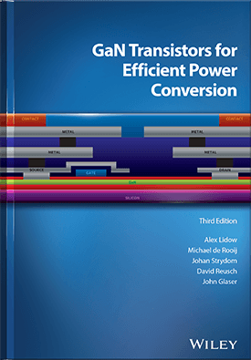 GaN Transistors for Efficient Power Conversion - Third Edition